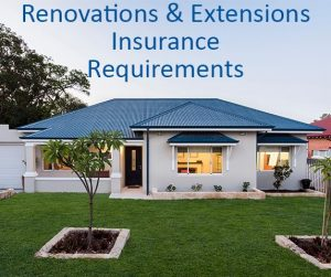 Home renovation and extensions insurance Perth