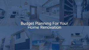 home renovations budget planning tips