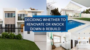 deciding if you should renovate or demolish and rebuild your perth home